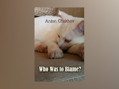 Audio book Who Was to Blame? - Anton Chekhov