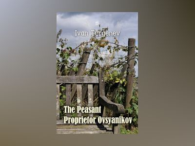 The Peasant Proprietor Ovsyanikov