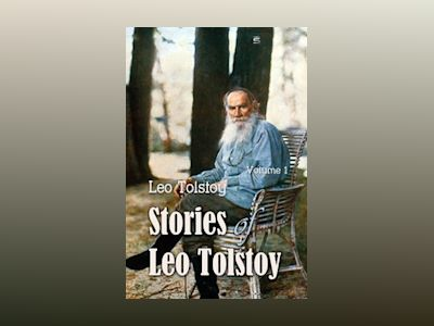 Stories of Leo Tolstoy Volime 1