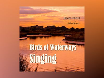 Birds of Waterways Singing