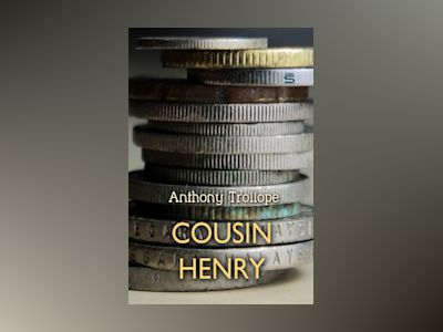 Ebook Cousin Henry - Anthony Trollope