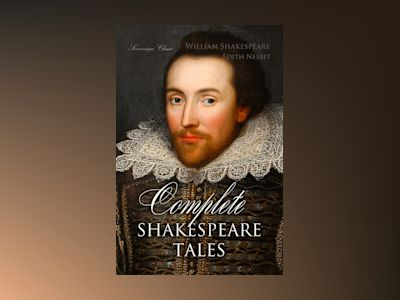 Complete Shakespeare Tales