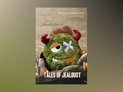Shakespeare Tales of Jealousy