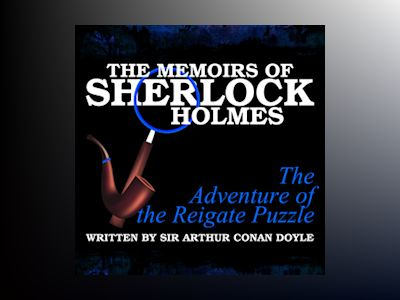 The Memoirs of Sherlock Holmes: The Adventure of the Reigate Puzzle