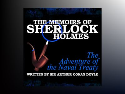 The Memoirs of Sherlock Holmes: The Adventure of the Naval Treaty