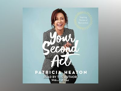Audio book Your Second Act: Inspiring Stories of Transformation