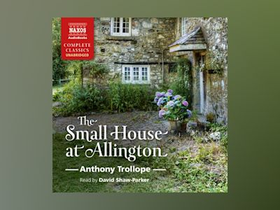 Livre audio The Small House at Allington - Anthony Trollope