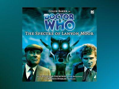 Doctor Who - 009 - The Spectre of Lanyon Moor