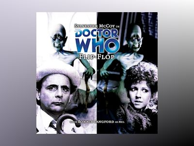 Audio book Doctor Who - 046 - Flip-Flop - Big Finish Productions