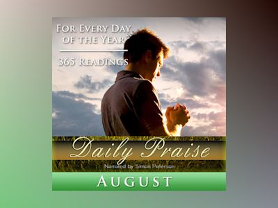 Ebook Daily Praise: August of Simon Peterson