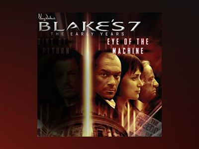 Blake's 7: Avon - Eye of the Machine