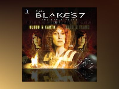 Blake's 7: Cally - Blood and Earth