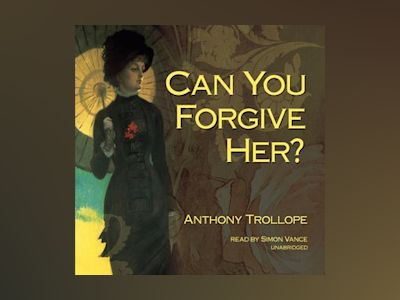 Ebook Can You Forgive Her? de Anthony Trollope
