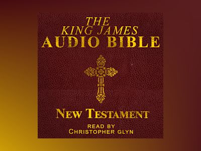 The King James Audio Bible New Testament Complete
