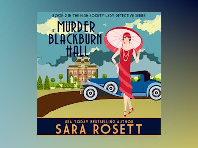 Livre audio Murder at Blackburn Hall - Sara Rosett