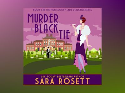 Livre audio Murder in Black Tie de Sara Rosett