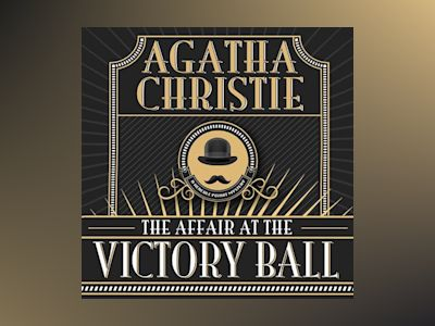 Audio book The Affair at the Victory Ball of Agatha Christie