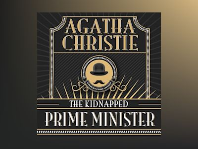 Livre audio The Kidnapped Prime Minister - Agatha Christie