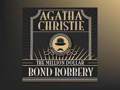 Audio book The Million Dollar Bond Robbery - Agatha Christie