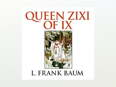 Queen Zixi of Ix