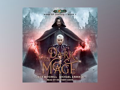 Audio book The Dark Mage - Michael Anderle
