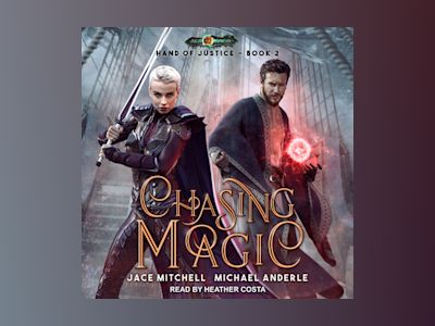 Audio book Chasing Magic - Michael Anderle