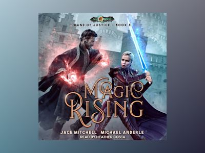 Audio book Magic Rising - Michael Anderle