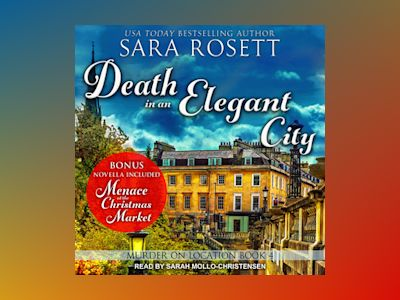 Livre audio Death in an Elegant City - Sara Rosett