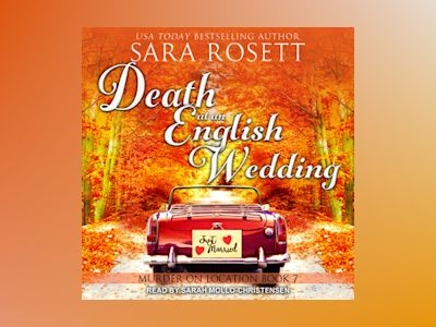 Livre audio Death at an English Wedding - Sara Rosett