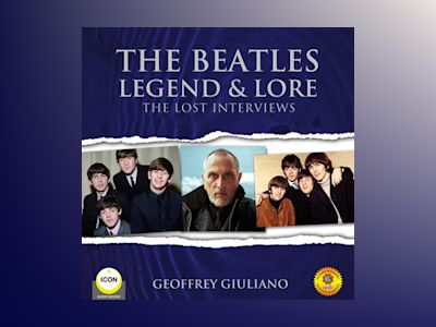 The Beatles: Legend & Lore: The Lost Interviews