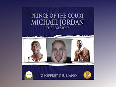 Prince of the Court: Michael Jordan - The Real Story