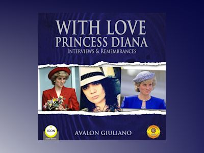 With Love Princess Diana: Interviews  Remembrances