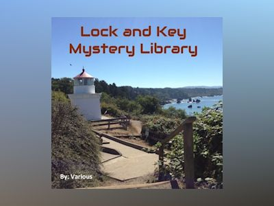 Audio book The Lock and Key Library: Classic Mystery and Detective Stories – Modern English - Wilkie Collins