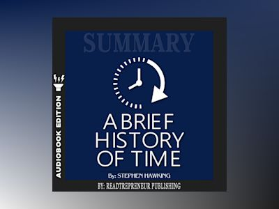 Summary of A Brief History of Time: From the Big Bang to Black Holes by Stephen King