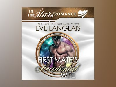 Livre audio First Mate's Accidental Wife - Eve Langlais