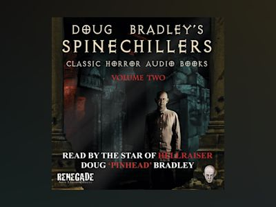 Audio book Doug Bradley's Spinechillers Volume Two: Classic Horror Short Stories - Wilkie Collins