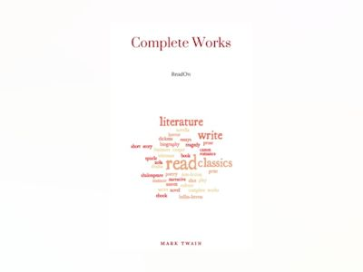 Mark Twain: Complete Works