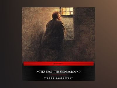 Audio book Notes From The Underground - Fyodor Dostoevsky