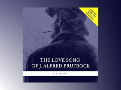 The Love Song of J. Alfred Prufrock