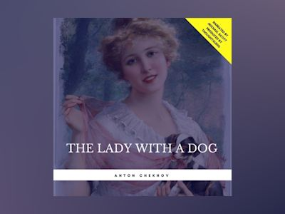 Audio book The Lady with a Dog - Anton Chekhov