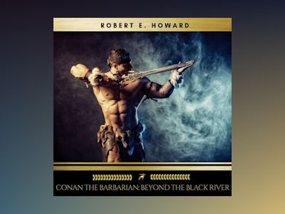 Conan the Barbarian: Beyond the Black River