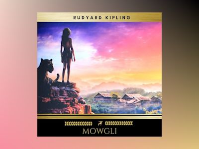 Mowgli: All of the Mowgli Stories from the Jungle Books