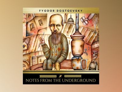 Audio book Notes From The Underground of Fyodor Dostoevsky