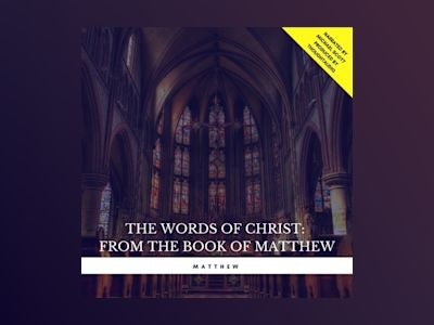 The Words of Christ: From the book of Matthew