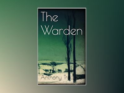 Ebook The Warden - Anthony Trollope