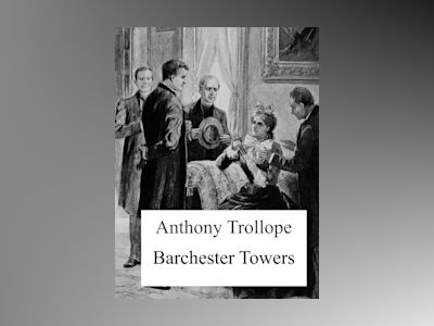 Ebook Barchester Towers - Anthony Trollope