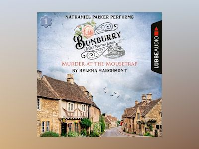 Audio book Murder at the Mousetrap: Bunburry – A Cosy Mystery Series, Episode 1 (Unabridged) - Helena Marchmont