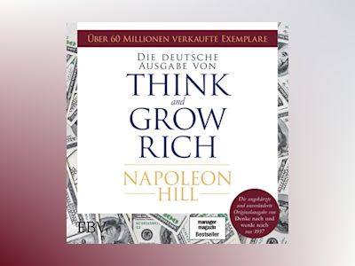Hörbuch Think and Grow Rich – Deutsche Ausgabe - Napoleon Hill