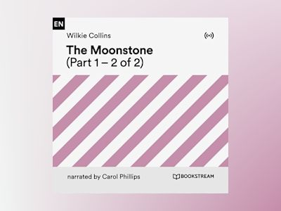 Audio book The Moonstone (Part 1) - Wilkie Collins