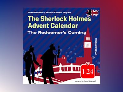 Audio book The Redeemer's Coming - The Sherlock Holmes Advent Calendar 1-24 (Unabridged)